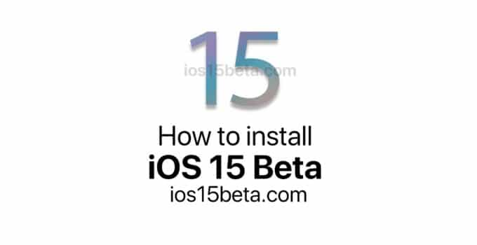 How to install iOS 15 Beta