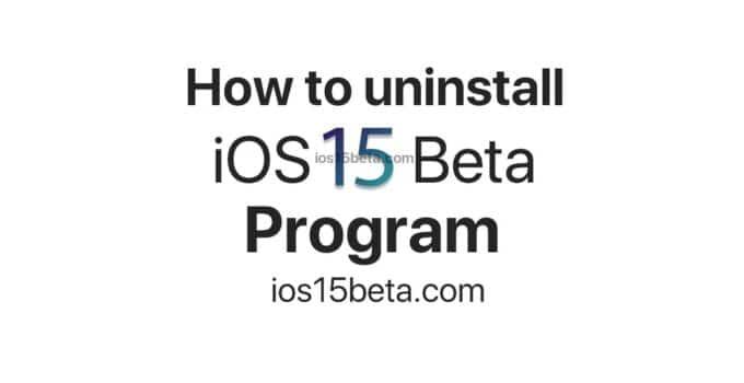 How to uninstall iOS 15 beta program