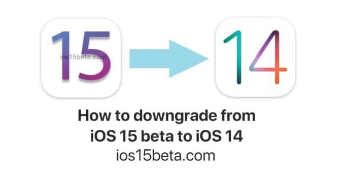 iOS 15 beta to iOS 14