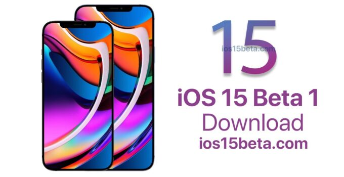 iOS 15 Beta 1 Download