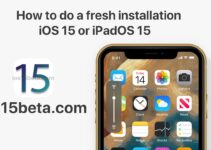 How to do a fresh installation of iOS 15