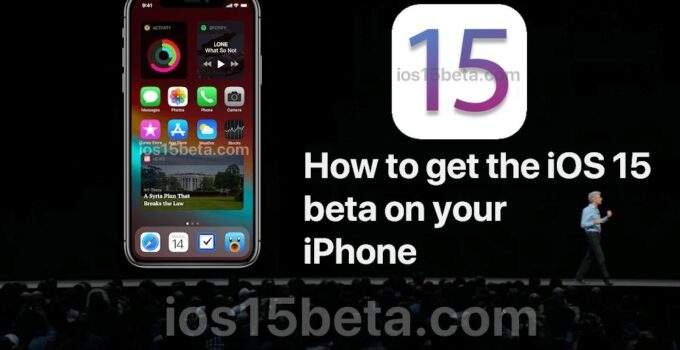 How to get the iOS 15 beta on your iPhone