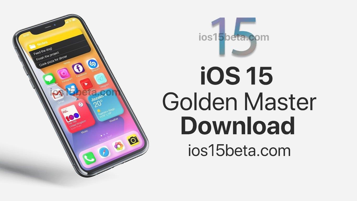 iOS 15 GM (Golden master) Download - iOS 15 Beta Download