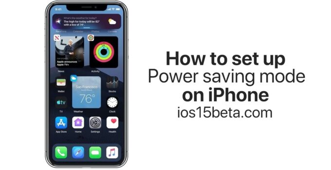 How to set up Power saving mode on iPhone