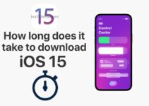 How long does it take to download iOS 15?